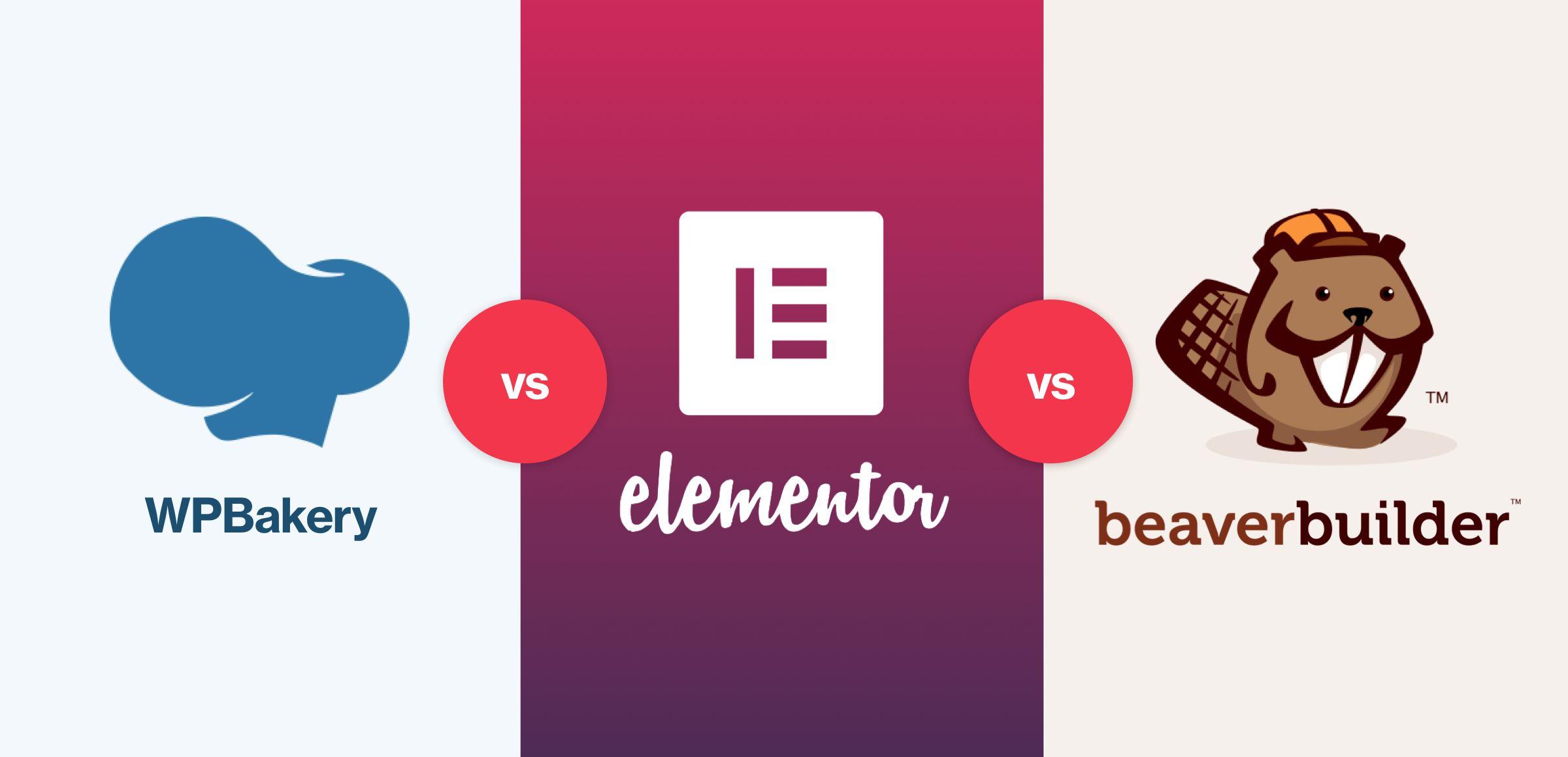 WPBakery Page Builder vs Elementor vs beaver Builder